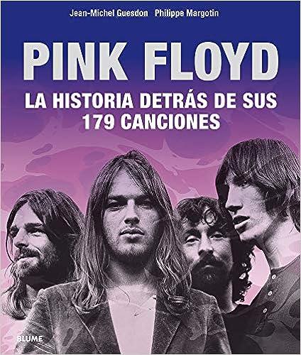 Pink Floyd: Historia detrás de sus 179 canciones (Español)