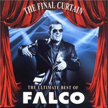 The Final Curtain: The Ultimate Best of Falco by Falco