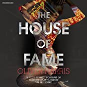 The House of Fame: Nick Belsey, Book 3 | Oliver Harris
