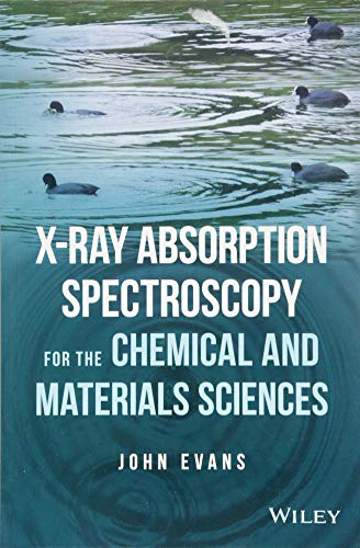 X-ray Absorption Spectroscopy for the Chemical and Materials Sciences (Absorption Material)