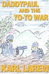 Daddypaul and the Yo-yo War
