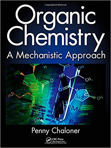 Buy Organic Chemistry A Mechanistic Approach Book Online At Low Prices In India Organic Chemistry A Mechanistic Approach Reviews Ratings Amazon In