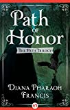 Book cover image for Path of Honor (The Path Trilogy Book 2)