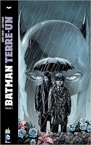 Batman Terre Un - Tome 1