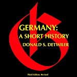 Germany, Third Edition: A Short History | Professor Donald S. Detwiler