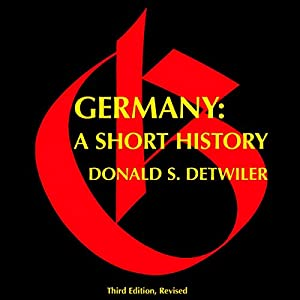 Germany, Third Edition: A Short History Audiobook