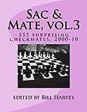 Sac & Mate, vol.3: 555 surprising checkmates, 2000-10