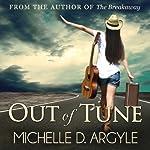 Out of Tune   Michelle D. Argyle