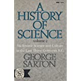 History of Science: Hellenistic Science and Culture in the Last Three Centuries B.C v. 2