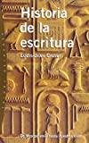 Historia de la Escritura, Louis-Jean Calvet, 8449310660