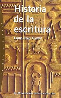 Historia de la escritura par Calvet