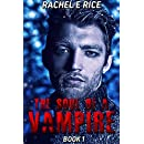 The Soul of A Vampire: Book 1