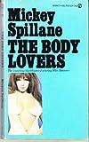 The Body Lovers, Mickey Spillane, 0451085434