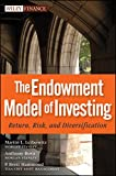 img - for The Endowment Model of Investing: Return, Risk, and Diversification book / textbook / text book