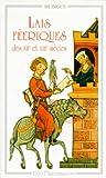 Lais féeriques des XIIe et XIIIe siècles (GF bilingue)