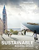 Sustainable Building Design : Learning from Nineteenth Century Innovations, Lerum, Vidar, 0415840740