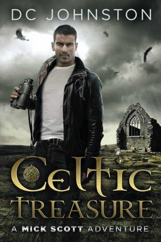 Celtic Treasure: A Mick Scott Adventure (Volume 1)