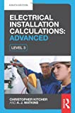 Electrical Installation Calculations: Advanced, Christopher Kitcher, 0415810035