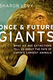 Once and Future Giants, Sharon Levy, 019993116X