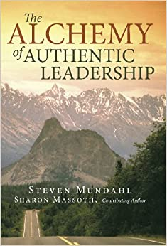 The Alchemy of Authentic Leadership