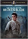 Sword Masters: The Trail of the Broken Blade