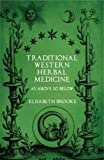 Traditional Western Herbal Medicine: As Above So Below