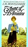 Anne of Avonlea (Anne of Green Gables, Book 2) by L.M. Montgomery (1984-07-01)