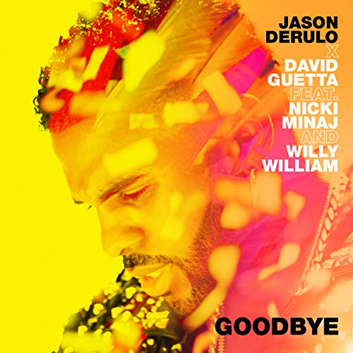 ãJason Derulo x David Guetta - Goodbye (feat. Nicki Minaj & Willy William)ãã®ç»åæ¤ç´¢çµæ