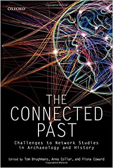 Descargar The Connected Past: Challenges To Network Studies In Archaeology And History Epub