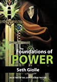 The Foundations of Power, Seth Giolle, 1475911556