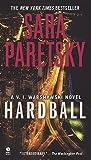 Hardball: A V.I. Warshawski Novel [Mass Market Paperback]