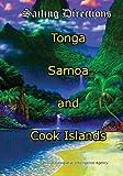 Sailing Directions Tonga, Samoa and Cook Islands: Pacific Pilot