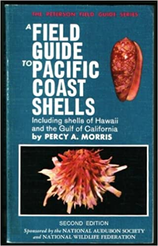 Pacific Coast Shells (Peterson Field Guides): Violet F. Morris ...
