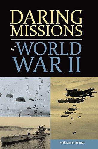 Read Online Daring Missions of World War II ebook