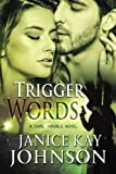 img - for Trigger Words (A Cape Trouble Novel) book / textbook / text book