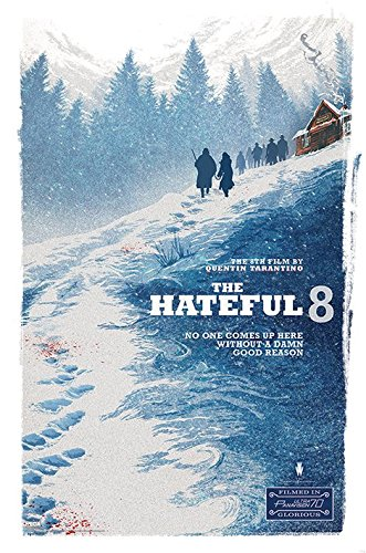 The Hateful Eight - Movie Poster / Print Damn Good Reason Clear Hanger By