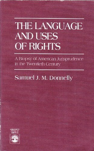 The Language and Uses of Rights by University Press Of America