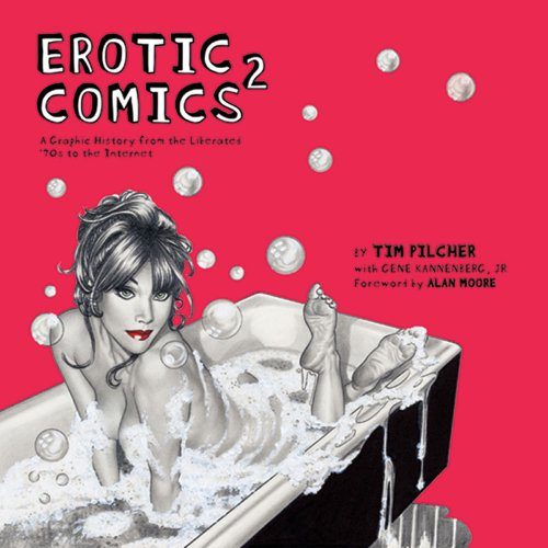 Erotic Comics 2: A Graphic History from the - Comic Book Erotic