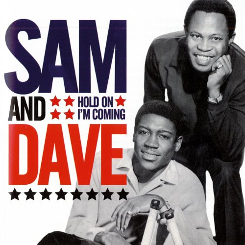 Hold On I'm Coming (Sam And Dave Hold On Im Comin)