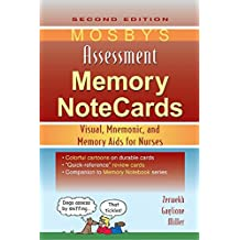 Mosby's Assessment Memory NoteCards E-Book: Visual, Mnemonic, and Memory Aids for Nurses