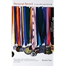 Personal Record: A Love Affair with Running
