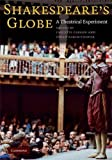 Shakespeare's Globe: A Theatrical Experiment