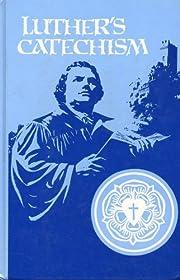 Luthers Catechism de David P. Kuske