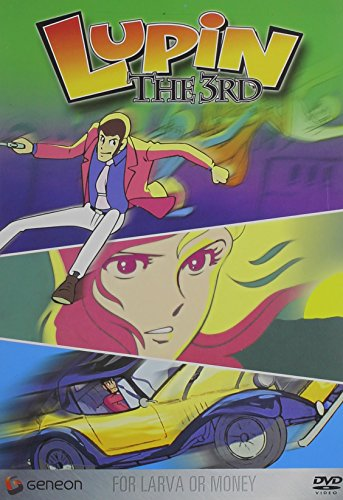 Lupin the 3rd -  For Larva Or Money (TV Series, Vol. ()