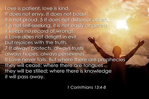 1 Corinthians 13:4-8 Bible Quote Love is Patient, Love is Kind. It Does not Envy, it Does Not Boast. Motivational Educational Inspirational Poster 12-Inches by 18-Inches Print Wall Art CAP00027