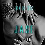 Jase : Men of Steel, Book 1 | MJ Fields