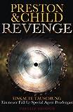 Revenge - Eiskalte Täuschung: Special Agent Pendergasts 11. Fall (Ein Fall für Special Agent Pendergast, Band 11)