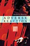 Adverse Reaction, Robert Potter, 0595292895