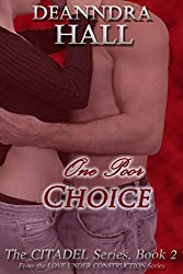 One Poor Choice (The Citadel Series Book 2)