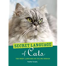The Secret Language of Cats: The Body Language of Felie Bodies